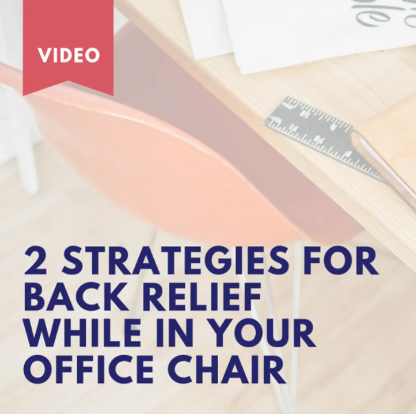 2 Strategies for Back Relief While in Your Office Chair
