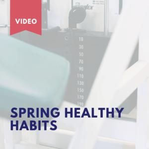 Spring Healthy Habits