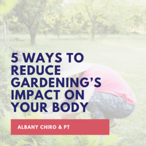 5 Ways to Reduce Gardening's Impact on Your Body